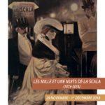 Les mille et une nuits de la Scala