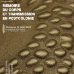Mémoire du corps et transmission en postcolonie