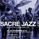 SACRÉ JAZZ ! Spiritualité et esthétiques jazz
